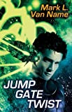 img - for Jump Gate Twist (Jon & Lobo) book / textbook / text book