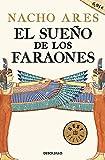El sueño de los faraones (BEST SELLER)