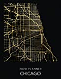 2020 Planner Chicago: Weekly - Dated With To Do Notes And Inspirational Quotes - Chicago - Illinois (City Map Calendar Diary Book)
