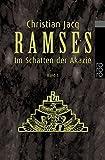 Ramses, Bd. 5. Im Schatten der Akazie