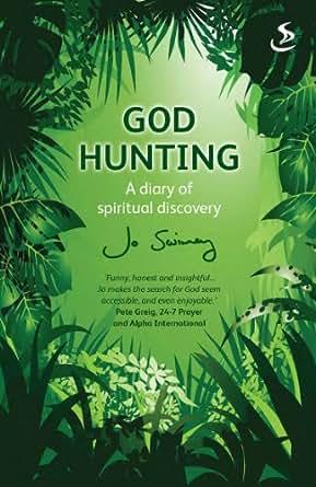 God Hunting - Kindle edition by Jo Swinney. Religion