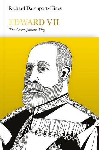 Edward VII: The Cosmopolitan King (Penguin Monarchs)
