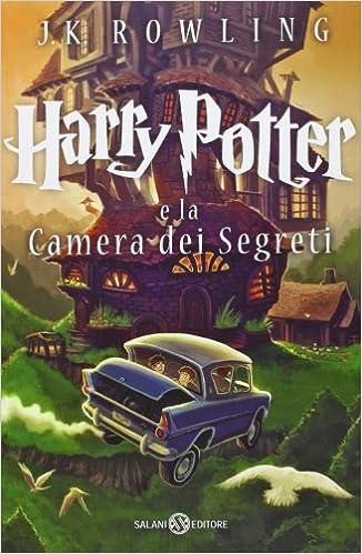 Harry Potter e la Camera dei Segreti (La serie Harry Potter Vol. 2)