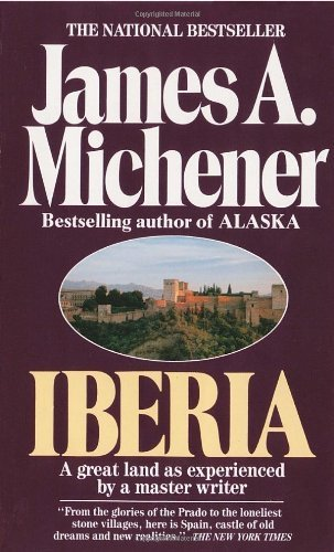 By James A. Michener - Iberia (8/16/69)