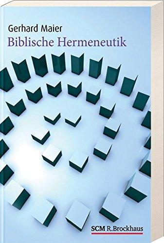 Biblische Hermeneutik von Matthias Mack