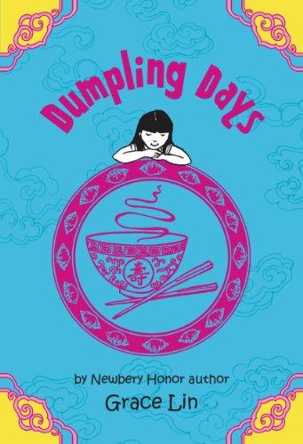 Grace Lin - Dumpling Days (A Pacy Lin Novel Book 3)
