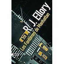 Les Fantômes de Manhattan (French Edition)