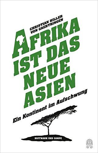 afrika-ist-das-neue-asien-ein-kontinent-im-aufschwung