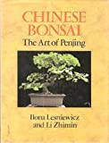 img - for Chinese Bonsai: The Art of Penjing by Ilona Lesniewicz (1989-02-03) book / textbook / text book