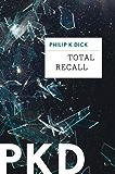 Total Recall (Kindle Single)