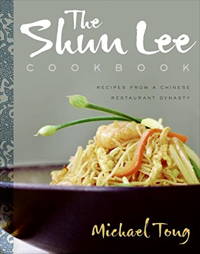 The Shun Lee Cookbook