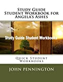 Study Guide Student Workbook for Angela's Ashes: Quick Student Workbooks