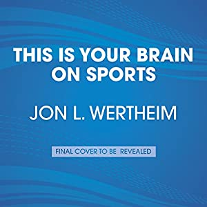 This Is Your Brain on Sports Audiobook