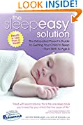 #9: The Sleepeasy Solution: The Exhausted Parent's Guide to Getting Your Child to Sleep from Birth to Age 5