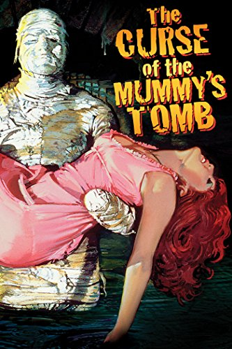 The Curse Of The Mummy's Tomb (The Curse Of The Mummys Tomb 1964)