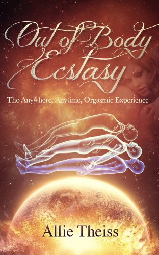 Out Body Ecstasy Telepathic Experience ebook