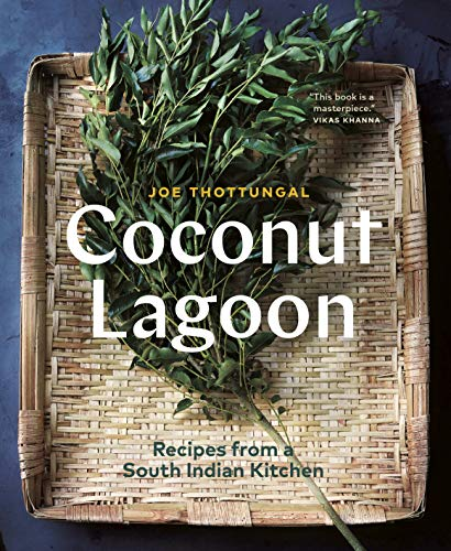 Coconut Lagoon: Recipes from a South Indian Kitchen ()