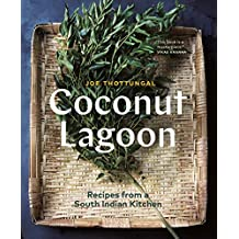 Coconut Lagoon: Recipes from a South Indian Kitchen