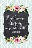 If Ye Love Me, Keep My Commandments John