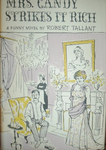 Mrs. Candy Strikes It Rich by Robert Tallant