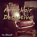The Armchair Detective: Series One | Ian Shimwell