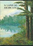 img - for A Land So Dedicated: Houston County, Georgia book / textbook / text book