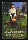 A Time for Silence, Philippa Carr, 0399136193