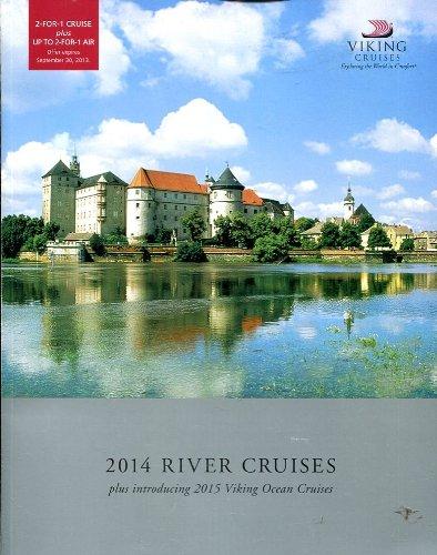 VIKING RIVER 2014 RIVER CRUISES PLUS INTRODUCING 2015 VIKING OCEAN CRUISES ILLUSTRATED PDF