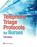 Image de Telephone Triage Protocols for Nursing (Briggs, Telephone Triage Protocols for Nurses098227)