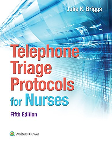 Download Telephone Triage Protocols for Nursing (Briggs, Telephone Triage Protocols for Nurses098227) Pdf