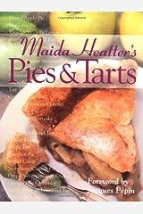 Maida Heatter's Pies and Tarts (Maida Heatter Classic Library) Hardcover