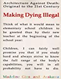 Making Dying Illegal, Shusaku Arakawa and Madeline Gins, 1931824223