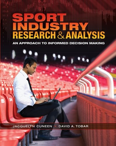 Sport Industry Research and Analysis: An Approach to Informed Decision Making