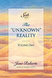 The Unknown Reality, Vol. 1: A Seth Book