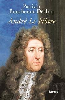 André Le Nôtre par Bouchenot-Déchin