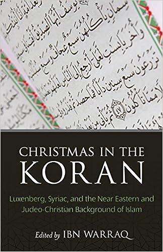Islam Christmas.Christmas In The Koran Luxenberg Syriac And The Near