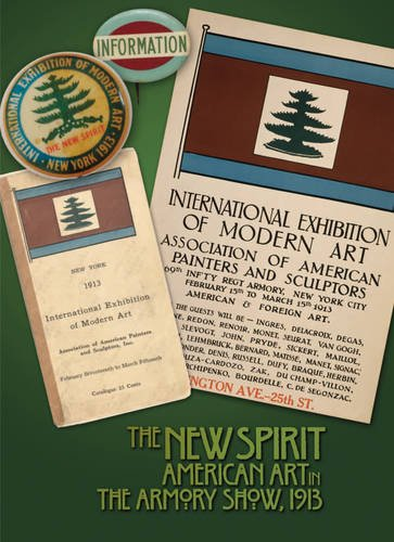 The New Spirit: American Art in the Armory Show, 1913