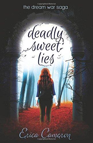 Download Deadly Sweet Lies (The Dream War Saga) pdf epub