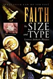 Faith by Size and Type, Lennox Anthony Blaides, 1453508228