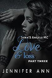Love & Loss: Jawa's Angels MC