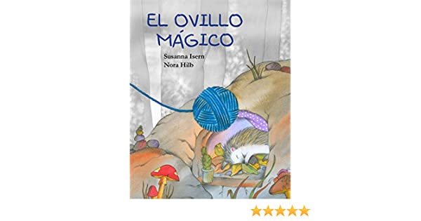 El ovillo mágico (Spanish Edition) - Kindle edition by ...
