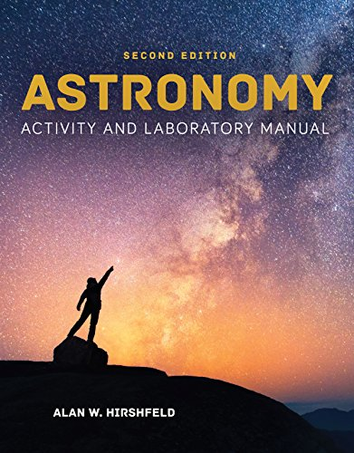 (Astronomy Activity and Laboratory Manual)