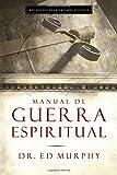 Manual de Guerra Espiritual, Ed Murphy, 0881132128