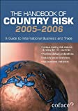 img - for The Handbook of Country Risk 2005/06: A Guide to International Business and Trade book / textbook / text book