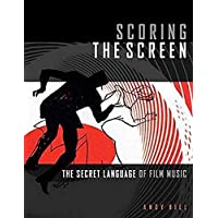 Hill, A: Scoring the Screen (Music Pro Guides)