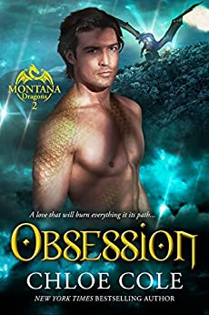 Obsession: A BBW Dragon Shifter Novel (Montana Dragons Book 2) by [Cole, Chloe]