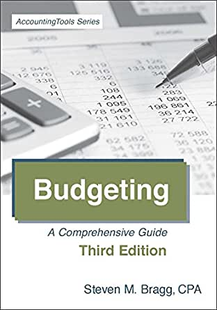 budgeting a comprehensive guide 3rd edition by steven bragg pdf