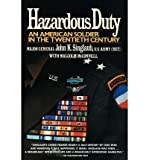 img - for [ Hazardous Duty: An American Soldier in the Twentieth Century By Singlaub, John K ( Author ) Paperback 1992 ] book / textbook / text book