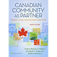 Canadian Community As Partner: Theory and Multidisciplinary Practice