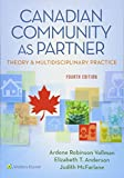 Canadian Community As Partner: Theory & Multidisciplinary Practice